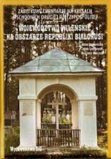 zabytkowe cmentarze na Kresach Wschodnich Drugiej Rzeczypospolitej