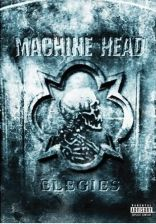 Machine Head - Elegies (DVD)