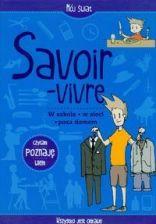 Savoir-vivre / Mój świat - telst: Ewa Sawicka