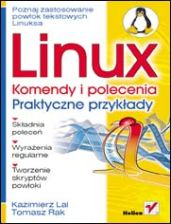 Linux. Komendy i polecenia. Praktyczne przykłady
