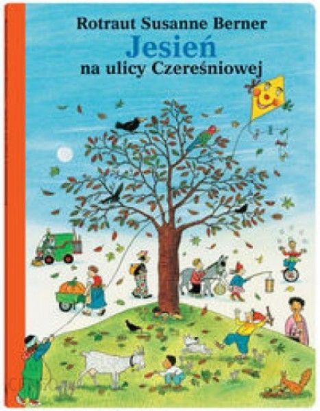 jesień na ulicy czereśniowej, książki o jesieni dla dzieci
