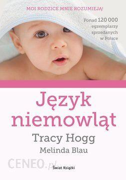Język niemowląt - Tracy Hogg, Melinda Blau (E-book) - 0