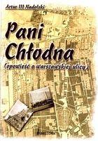 Pani Chłodna (opowieść o warszawskiej ulicy)