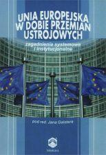 Unia Europejska w dobie przemian ustrojowych