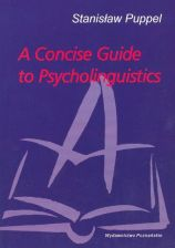 A concise guide to psycholinguistic