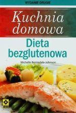 Kuchnia domowa Dieta bezglutenowa - Michelle Berriedale-Johnson