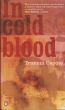 In Cold Blood - Capote Truman