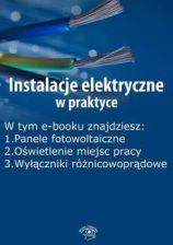 """""""Instalacje elektryczne w praktyce"""" - Praca zbiorowa"""
