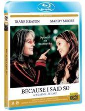 A właśnie że tak! (Because I Said So) (Blu-ray)