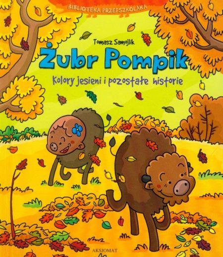 żubr pompik, książki o jesieni dla dzieci