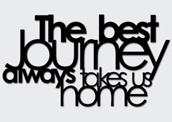 DekoSign THE BEST JOURNEY ALWAYS TAKES US HOME czarny TBJ1 1