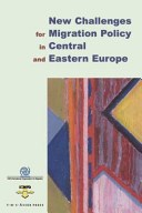 New Challenges for Migration Policy in Central & Eastern Eur