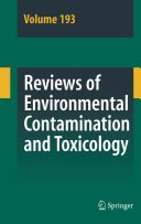 Reviews of Environmental Contamination and Toxicology, Volume 193