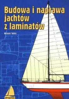 Znalezione obrazy dla zapytania budowa jachtu podręcznik