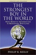 The Strongest Boy in the World: How Genetic Information Is Reshaping Our Lives