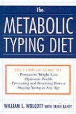 Literatura obcojęzyczna The Metabolic Typing Diet: Customize Your Diet To: Free Yourself from Food Cravings: Achieve Your Ideal Weight; Enjoy High Energy and Robust Heal - zdjęcie 1