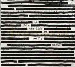 Roger Waters: Is This The Life We Really Want? [CD]