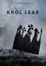 Król Lear - William Shakespeare