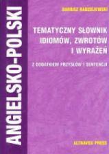 Tematyczny słownik idiomów zwrotów i wyrażeń angielsko-polski Altravox - 0