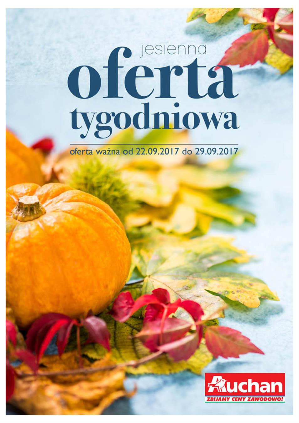 Gazetka Auchan Polska Sp. z o.o. nr 0 od 2017-09-22 do 2017-09-29