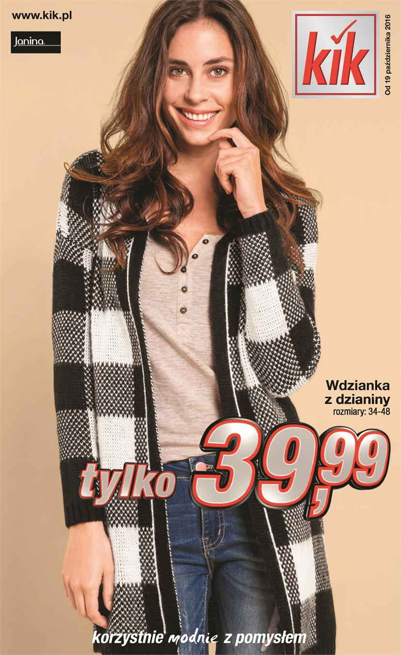 Gazetka Kik Textil Sp z o. o. nr 0 od 2016-10-19 do 4900-03-02