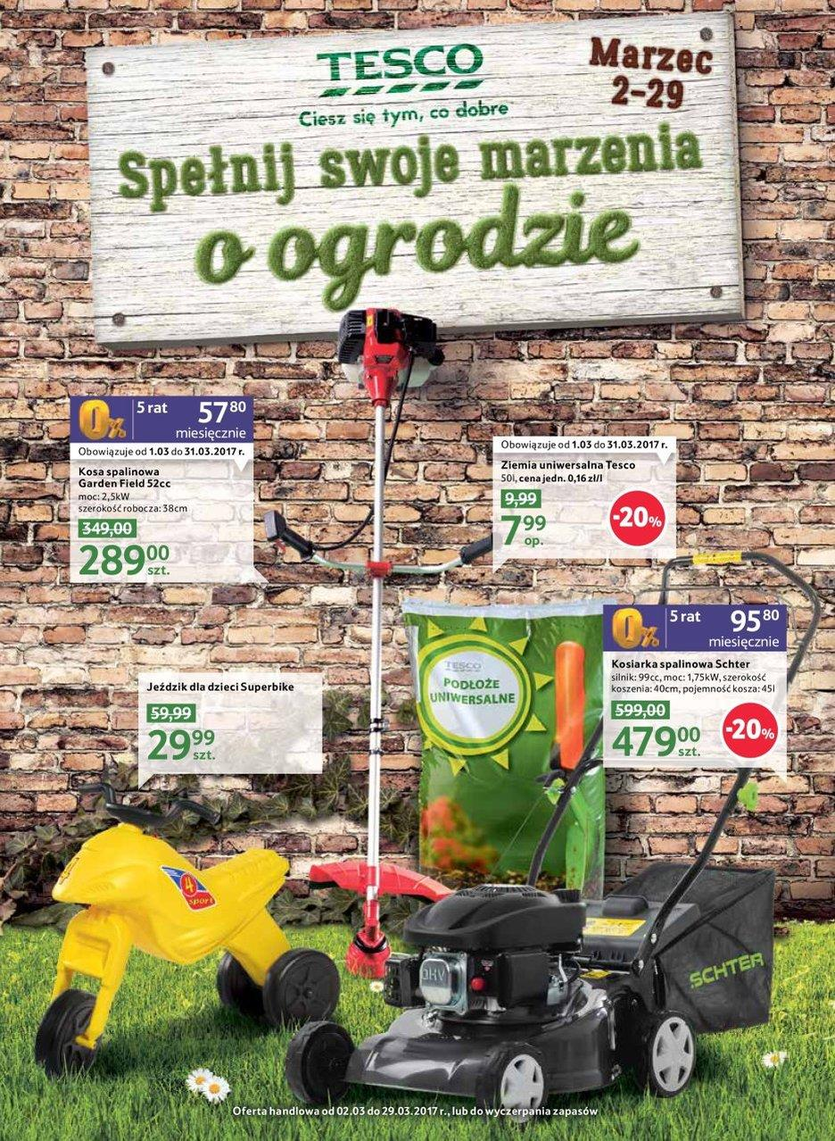 Gazetka Tesco Polska Sp. z o.o. nr 0 od 2017-03-02 do 2017-03-29