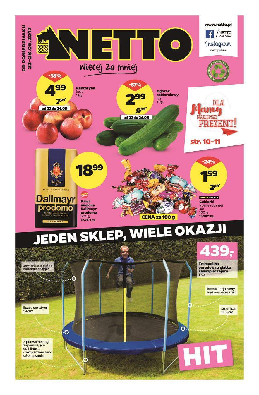 Gazetka Netto Sp. z o.o. nr 0 od 2017-05-22 do 2017-05-28